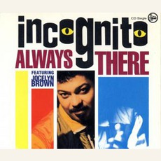 Always There mp3 Single by Incognito