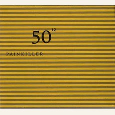 50Th Birthday Celebration, Volume 12 mp3 Live by Painkiller