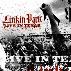 Live In Texas mp3 Live by Linkin Park