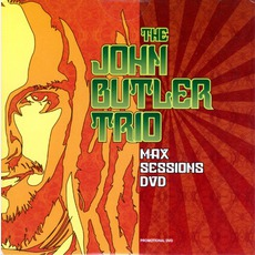 Max Sessions mp3 Live by The John Butler Trio
