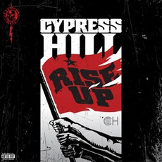 Rise Up mp3 Album by Cypress Hill