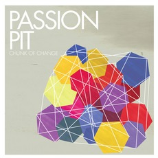 Chunk Of Change mp3 Album by Passion Pit