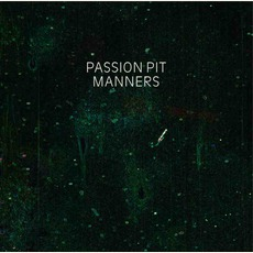 Manners mp3 Album by Passion Pit