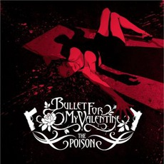 The Poison mp3 Album by Bullet For My Valentine