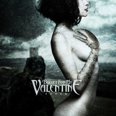 Fever mp3 Album by Bullet For My Valentine