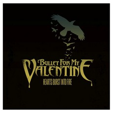 Hearts Burst Into Fire mp3 Single by Bullet For My Valentine