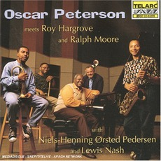 Oscar Peterson Meets Roy Hargrove And Ralph Moore by Oscar Peterson