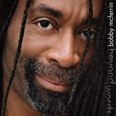 Beyond Words mp3 Album by Bobby McFerrin