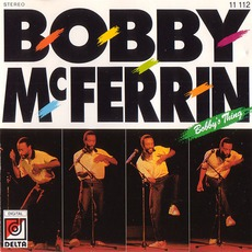 Bobby's Thing mp3 Album by Bobby McFerrin