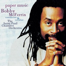 Paper Music mp3 Album by Bobby McFerrin