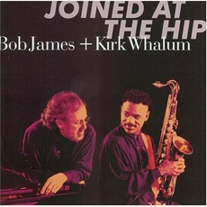 Joined At The Hip mp3 Album by Bob James & Kirk Whalum