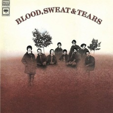 Blood, Sweat & Tears mp3 Album by Blood, Sweat & Tears