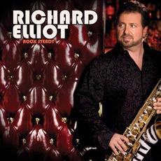 Rock Steady mp3 Album by Richard Elliot