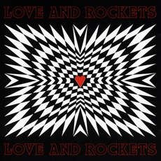 Love And Rockets by Love And Rockets