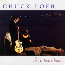 In A Heartbeat mp3 Album by Chuck Loeb