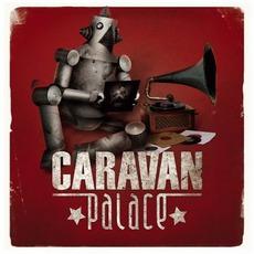 Caravan Palace mp3 Album by Caravan Palace