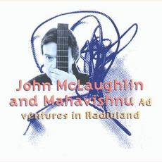 Adventures In Radioland mp3 Album by John McLaughlin And The Mahavishnu Orchestra