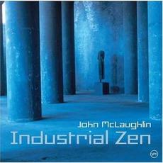 Industrial Zen mp3 Album by John McLaughlin