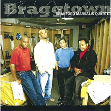 Braggtown mp3 Album by The Branford Marsalis Quartet