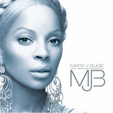 The Breakthrough mp3 Album by Mary J. Blige