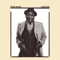 Hard Again mp3 Album by Muddy Waters