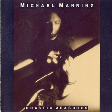 Drastic Measures mp3 Album by Michael Manring