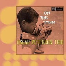 On The Town With The Oscar Peterson Trio mp3 Live by The Oscar Peterson Trio