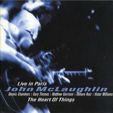 The Heart Of Things: Live In Paris mp3 Live by John McLaughlin
