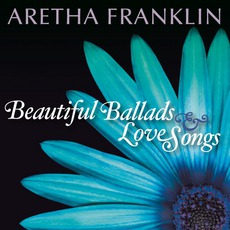 Beautiful Ballads & Love Songs mp3 Artist Compilation by Aretha Franklin