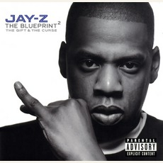 The Blueprint²: The Gift & The Curse mp3 Album by Jay-Z