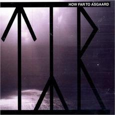 How Far To Asgaard mp3 Album by Týr