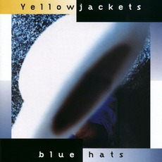 Blue Hats mp3 Album by Yellowjackets
