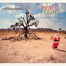 Peace Round: A Christmas Celebration mp3 Album by Yellowjackets