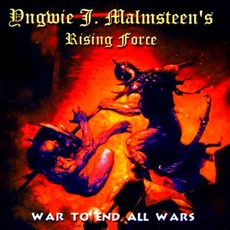 War To End All Wars mp3 Album by Yngwie J. Malmsteen's Rising Force