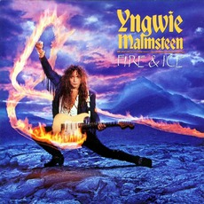 Fire And Ice mp3 Album by Yngwie J. Malmsteen