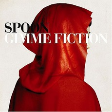 Gimme Fiction mp3 Album by Spoon