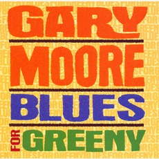 Blues For Greeny mp3 Album by Gary Moore