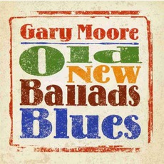 Old New Ballads Blues by Gary Moore