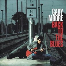 Back To The Blues mp3 Album by Gary Moore