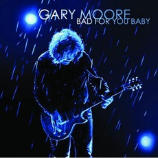 Bad For You Baby mp3 Album by Gary Moore
