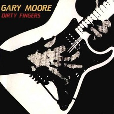 Dirty Fingers mp3 Album by Gary Moore