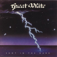 Shot In The Dark mp3 Album by Great White