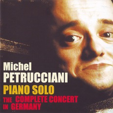 Piano Solo - The Complete Concert In Germany