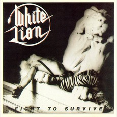 Fight To Survive mp3 Album by White Lion