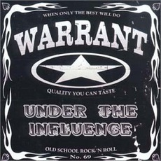 Under The Influence mp3 Album by Warrant