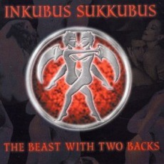 The Beast With Two Backs mp3 Album by Inkubus Sukkubus