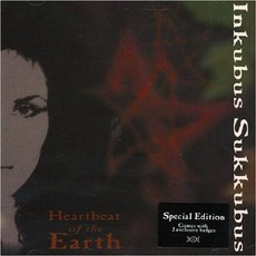 Heartbeat Of The Earth mp3 Album by Inkubus Sukkubus