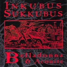 Belladonna & Aconite mp3 Album by Inkubus Sukkubus