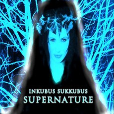Supernature mp3 Album by Inkubus Sukkubus