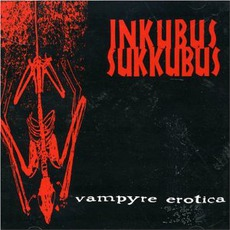 Vampyre Erotica mp3 Album by Inkubus Sukkubus